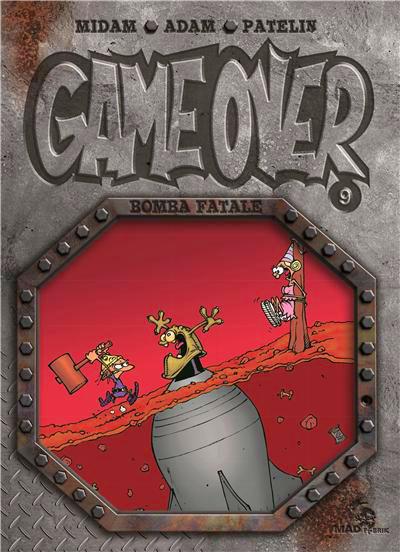 Nouvelle sortie : Game Over tome 9 – Bomba Fatale de Midam